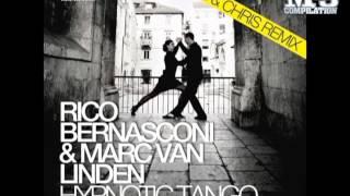 RICO BERNASCONI & MARC VAN LINDEN | hypnotic tango (maui & chris remix) [OFFICIAL promo]