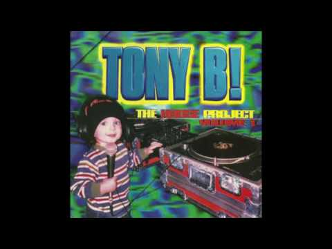 Tony B! - The House Project Volume 1 (DJ Mix)