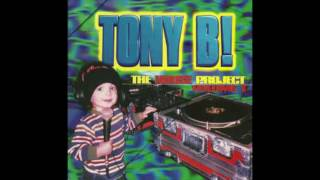 Tony B! - The House Project Volume 1 (DJ Mix)