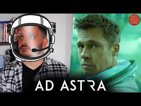 Download AD ASTRA - Crítica de Estreno   #HoySaleCine con Ale Turdó