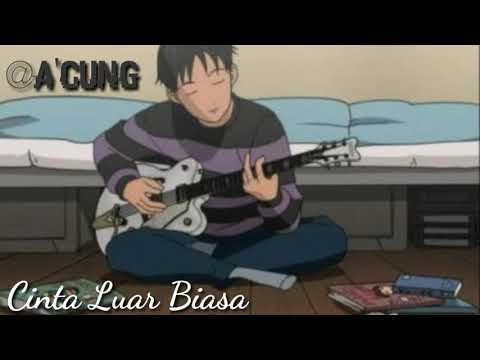 Cover Lagu Cinta Luar Biasa |Versi Acustik
