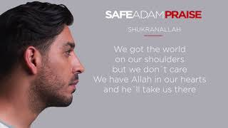 Safe Adam - Shukran Allah (Official Lyric Video)