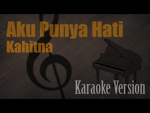 Kahitna - Aku Punya Hati Karaoke Version | Ayjeeme Karaoke