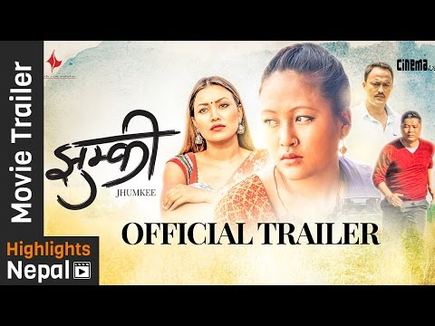 JHUMKEE - New Nepali Movie Official Trailer 2016 Ft. Dayahang Rai, Rishma Gurung, Manoj RC