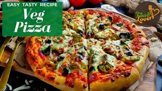 Veg Pizza Recipe - Restaurant Style Homemade Pizza Recipe with Dough and Sauce Recipe.
