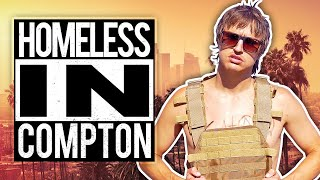 24 Hours Homeless in Compton!