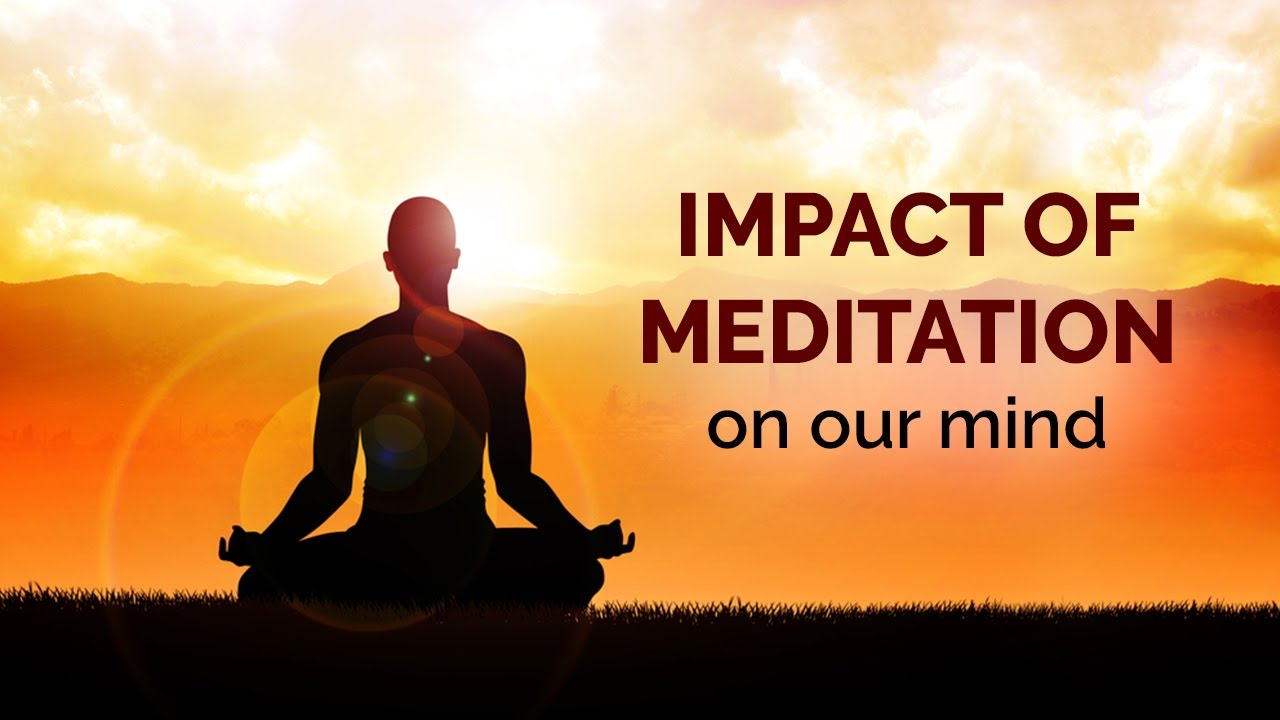 Spiritual enlightenment - Meditation Impact on our mind