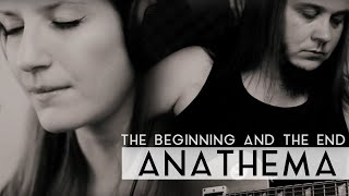 Anathema - The Beginning And The End (Fleesh Version)