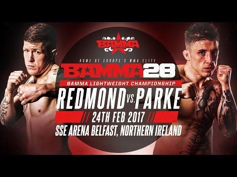 BAMMA 28: Paul Redmond vs Norman Parke
