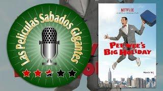 Pee-wee's Big Holiday (2016) - Las Películas Sábados Gigantes: 00 - 14