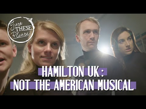 Hamilton UK: Not The American Musical.