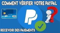 Comment vérifier votre Paypal pour recevoir des paiements quelle carte convient ?