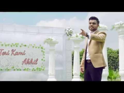 Teri Kami | Akhil | Latest Punjabi Songs 2016 | Bob | Happy Raikoti | HD