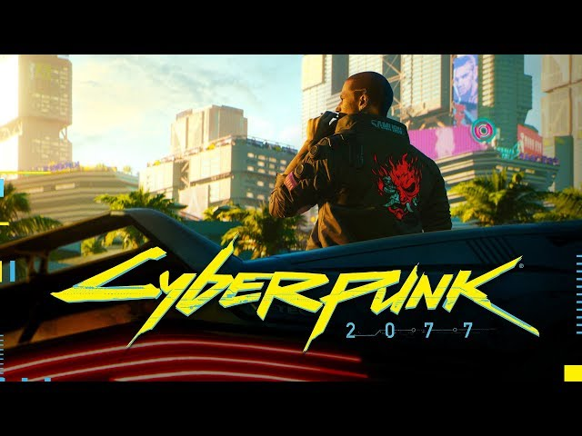 Cyberpunk 2077 — Official E3 2018 Trailer
