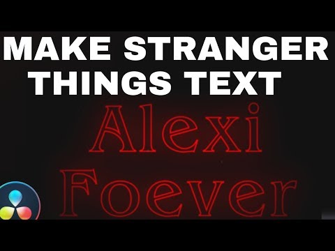How To Make Stranger Things Text For Free In Resolve 16