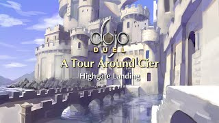 Highgate Landing - A Tour Around Cier (Dojo Duels Lore)