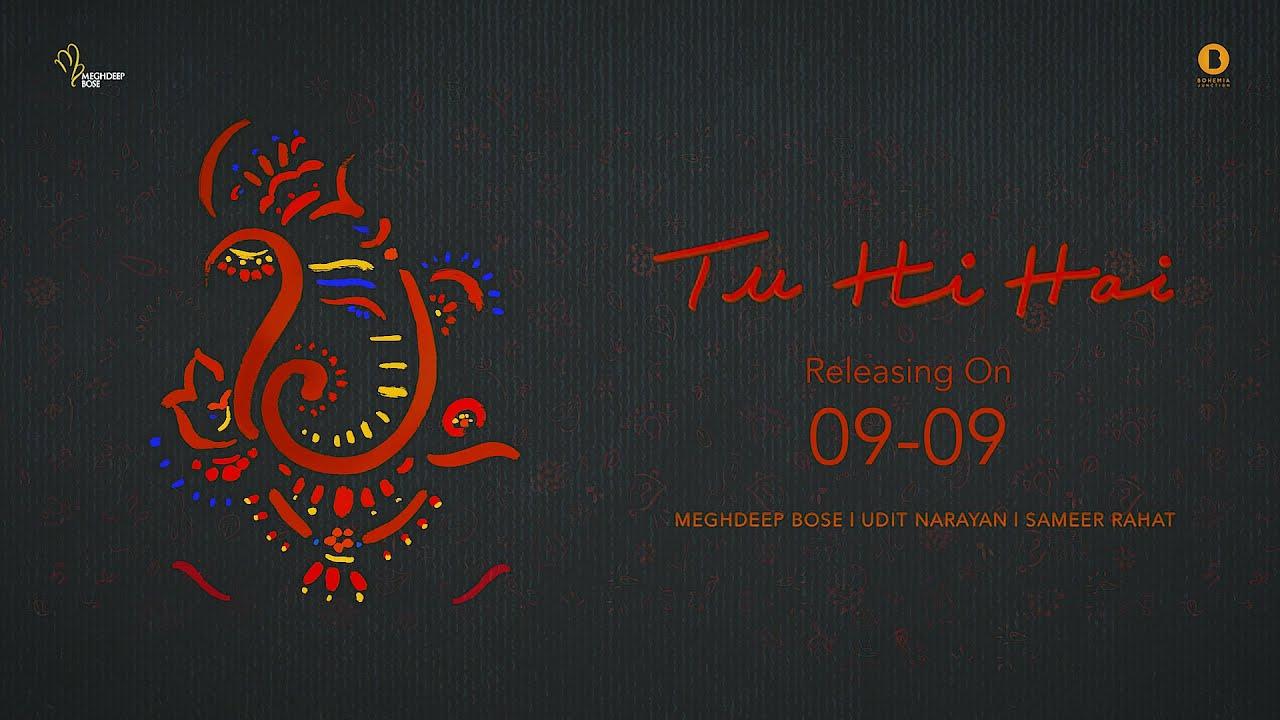 Tu Hi Hai - Teaser | Udit Narayan |@Meghdeep Bose | Sameer Rahat