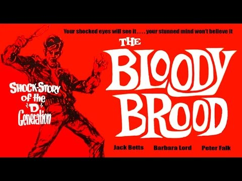 The Bloody Brood 1959 - Public Domain
