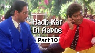 Hadh Kar Di Aapne  Part 10 - Superhit Comedy Film - Govinda - Rani Mukherji - Jhonny Lever