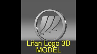 3D Model of Lifan Logo Review
