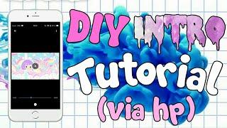 Cara Membuat INTRO Video Youtube Lucu Di HP Terbaru // How To Make Intro