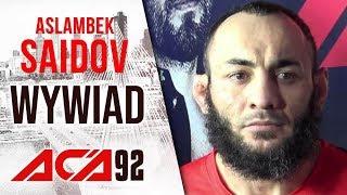 Aslambek Saidov po zwycięstwie na ACA 92 o walce o pas
