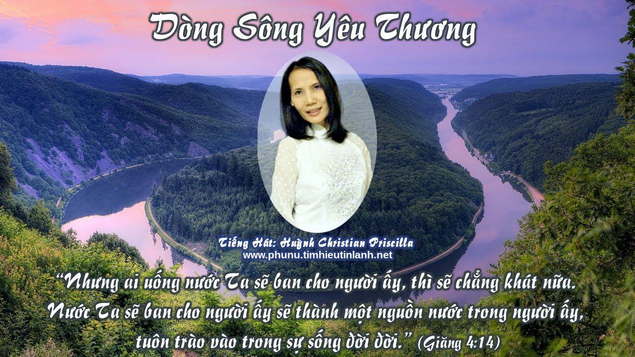 Karaoke Thánh Ca: Dòng Sông Yêu Thương (Huỳnh Christian Priscilla)