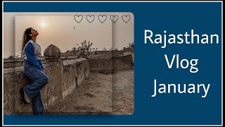 RAJASTHAN VLOG| JANUARY| TRAVEL VLOG| AVNEET KAUR
