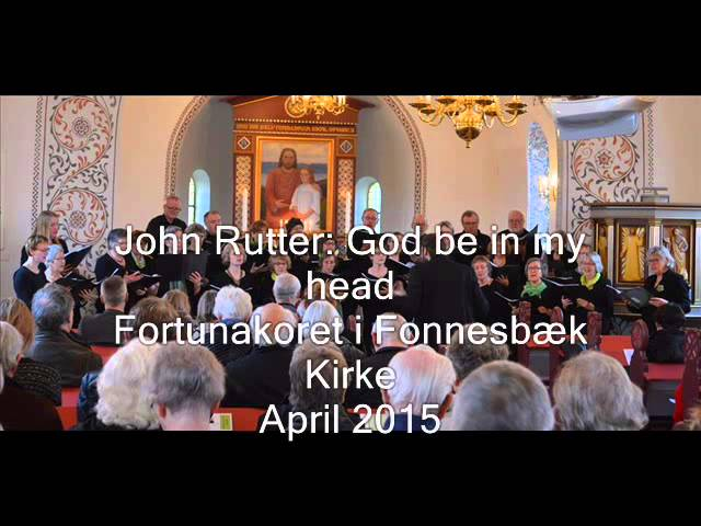 God be in my head   Fonnesbæk Kirke   april 2015