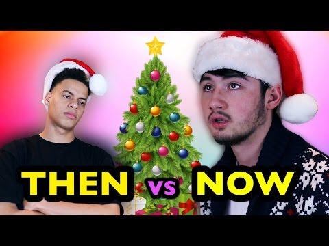 CHRISTMAS AS A KID VS NOW