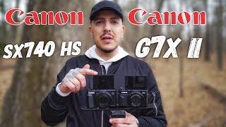 Canon G7X Mark 2 vs Canon SX740 HS   A CANON POINT N SHOOTOUT
