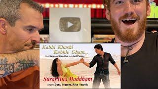 Suraj Hua Maddham - Kabhi Khushi Kabhi Gham| Shah Rukh Khan, Kajol |Sonu Nigam, Alka Yagnik REACTION