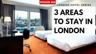 Gambar cover Where to Stay in London | Areas Near Attractions
