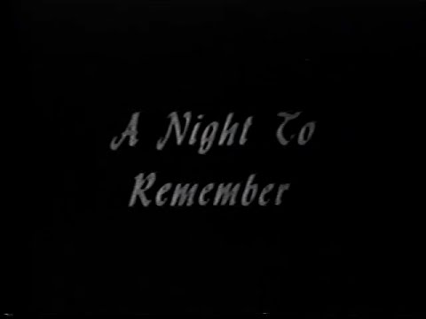 A Night To Remember  Television Version