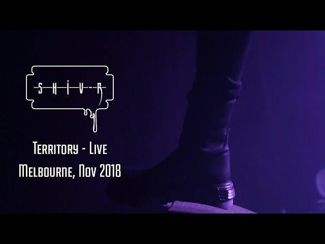 SHIV-R - Territory - Live, Melbourne Nov 2018