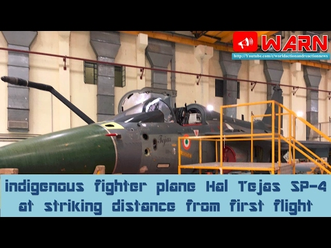 Indigenous fighter plane Hal Tejas SP-4 at striking distance from first flight