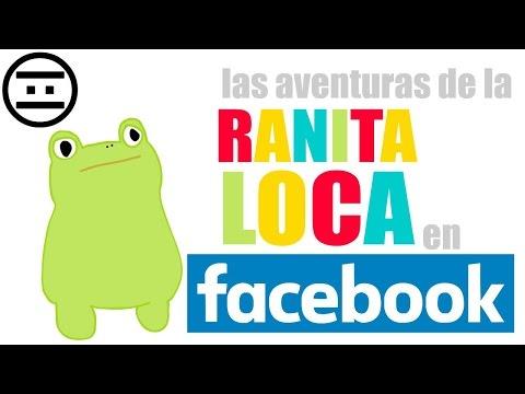 Ranita Loca EN FACEBOOK (#NEGAS)