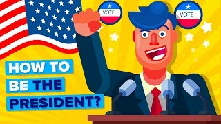 What Do You Need To Run For President of the United States?