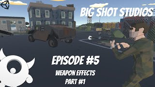 [5] Weapon System - Weapon Effects Part [1 of 3] || Multiplayer  Series