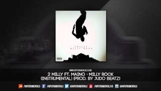 2 Milly Ft. Maino - Milly Rock [Instrumental] (Prod. By Judo Beatz) + DL via @Hipstrumentals