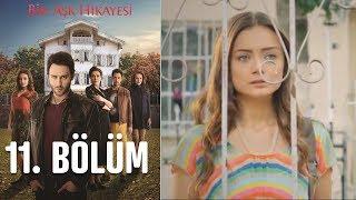 Скачать Bir Aşk Hikayesi 11 Bölüm