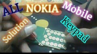 nokia 1200,1208,1209, 1600, 2626, 2700c, 2690 keypad solution.