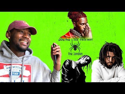 Young Thug - The London ft J Cole & Travis Scott   🔥 REACTION