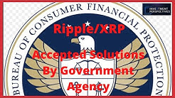 Ripple/XRP-Consumer Financial Protection Bureau Points To Ripple/XRP For A Solution.
