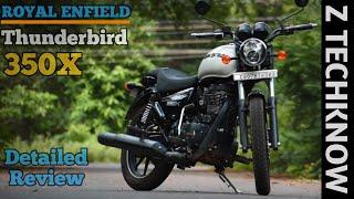 Royal Enfield Thunderbird 350X Detailed Review Hindi | Price | Mileage | Z Techknow