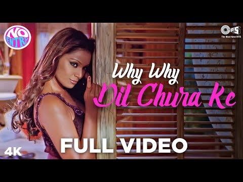 Why Why - Dil Chura Ke Full Song Video - No Entry | Bipasha Basu, Anil Kapoor | Alisha, Anu Malik