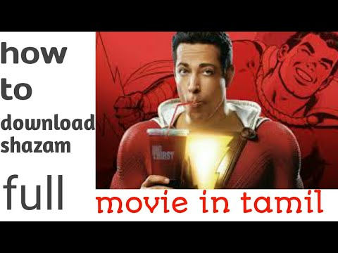 Download How to download shazam full movie in tamil 2019