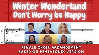 Winter Wonderland / Dont´t Worry be Happy - Choir Arrangement (video score)