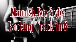 Mannish Boy Style Backing Track in G