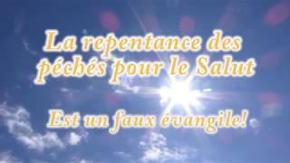 se repentir de ses péchés fausse doctrine qui mène à la perdition